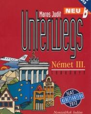 Unterwegs neu B Német III. Tankönyv NAT 2012
