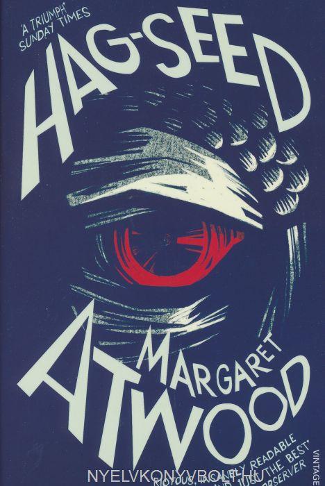 Margaret Atwood: Hag-Seed