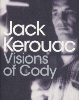 Jack Kerouac: Visions of Cody
