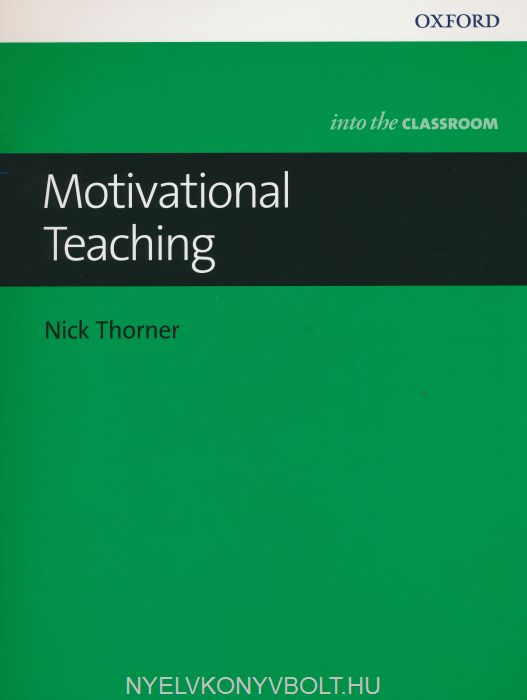 Motivational teaching - Oxford into the Classroom