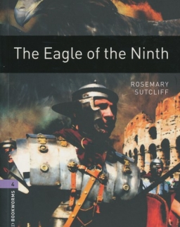 The Eagle of the Ninth - Oxford Bookworms Library Level 4