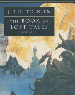 J. R. R. Tolkien, Christopher Tolkien: The Book of Lost Tales Part One - The History of the Middle-Earth Volume 1