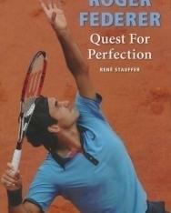 Rene Stauffer: Roger Federer: Quest for Perfection
