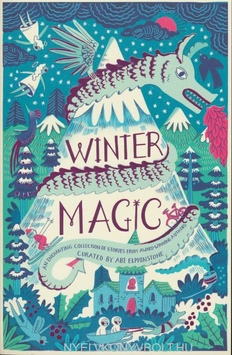Abi Elphinstone: Winter Magic