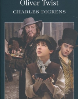 Charles Dickens: Oliver Twist - Wordsworth Classics