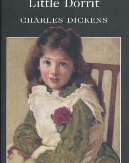 Charles Dickens: Little Dorrit - Wordsworth Classics