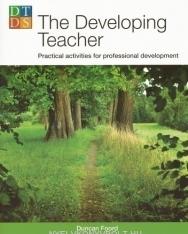 The Developing Teacher - Practical activities for professional development - Delta Teacher Development Series