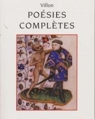 François Villon: Poesies Completes