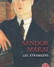 Márai Sándor: Les Étrangers (Idegen emberek francia nyelven)