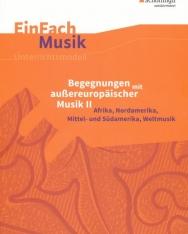Begegnungen mit außereuropäischer Musik 2. EinFach Musik