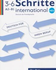Schritte international Neu 3–6 A2-B1: Deutsch als Fremdsprache/Deutsch für Ihren Beruf