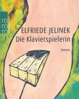 Elfriede Jelinek: Die Klavierspielerin