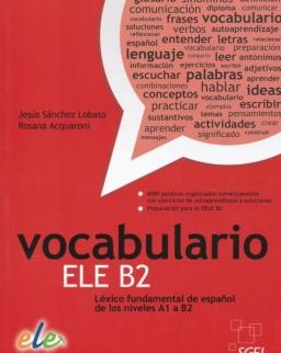 Vocabulario ELE B2 - Léxico fundamental de espanol de los niveles A1 a B2