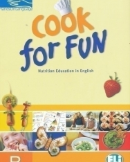 Cook For Fun 'B' - Nutrition Education in English