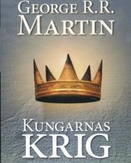 George R. R. Martin: Kungarnas Krig - Sagan om is och eld (del 2)