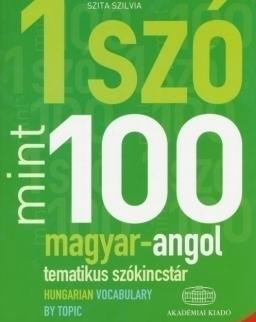 1 szó mint 100 - Magyar-angol tematikus szókincstár