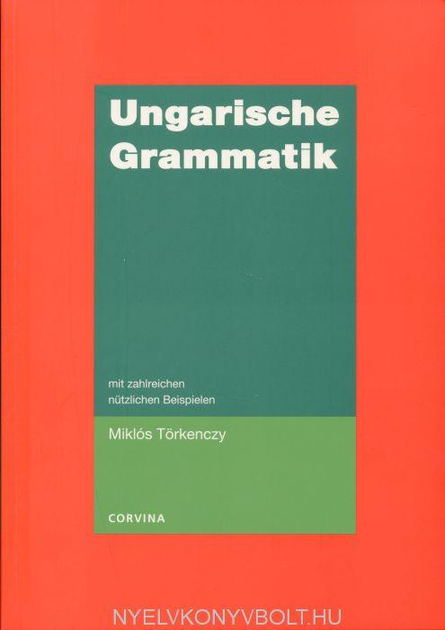 Ungarische Grammatik mit zahlreichen nützlichen Beispielen