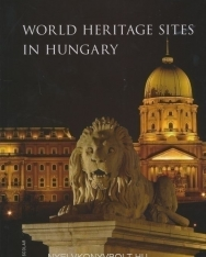 World Heritage Sites in Hungary
