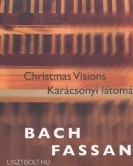 Bach-Fassang: Karácsonyi látomások (Bach-improvizációk)