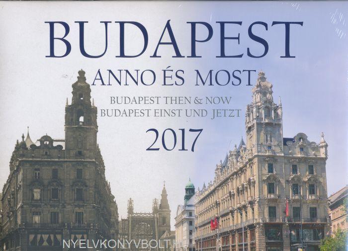 Budapest anno és most falinaptár 2017 (30x30)