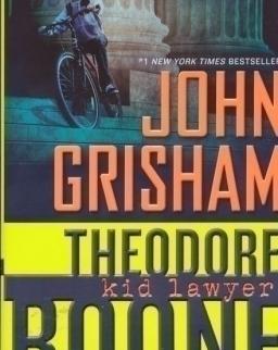 John Grisham: Theodore Boone: Kid Lawyer