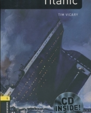 Titanic with Audio CD Factfiles - Oxford Bookworms Library Level 1