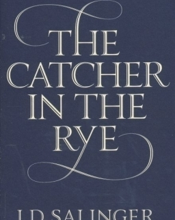 J. D. Salinger: The Catcher in the Rye