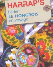 Harrap's Parler Le Hongrois en voyage