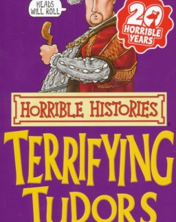 Horrible Histories - Terrifying Tudors