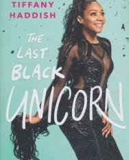 Tiffany Haddish: The Last Black Unicorn