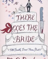 M. C. Beaton: Agatha Raisin: There Goes the Bride