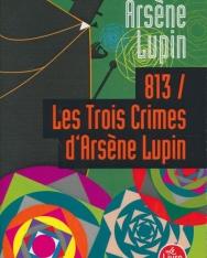 Maurice Leblanc: Arsene Lupin - 813 les trois crimes d'Arsene Lupin