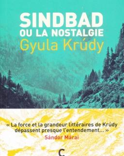 Krúdy Gyula: Sindbad ou la Nostalgie