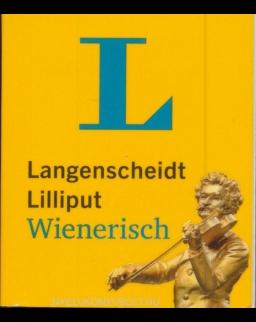 Langenscheidt Lilliput Wienerisch: Wienerisch-Hochdeutsch/Hochdeutsch-Wienerisch (Langenscheidt Dialekt-Lilliputs)