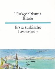 Türkçe Okuma Kitabi - Erste türkische Lesestücke (török-német kétnyelvű kiadás)