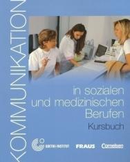 Kommunikation in sozialen und medizinischen Berufen Kursbuch mit CD-ROM