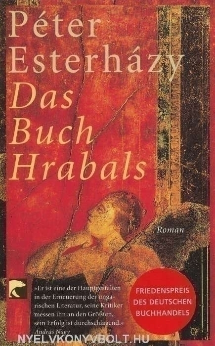 Esterházy Péter: Das Buch Hrabals (Hrabal könyve német nyelven)