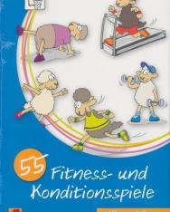 55 Fitness- und Konditionsspiele – Klasse 1/2