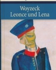 Georg Büchner: Woyzeck; Leonce und Lena