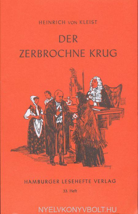Heinrich von Kleist: Der Zerbrochne Krug (Hamburger Lesehefte)