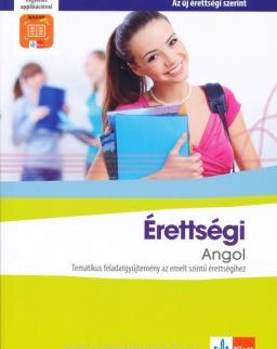 Érettségi Angol – Tematikus feladatgyűjtemény a emeltszintű érettségihez