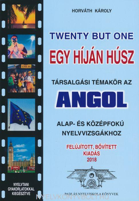 Twenty but One - Egy híján húsz - Felújított, bővített kiadás