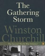 Winston Churchill: The Gathering Storm - The Second World War volume I.