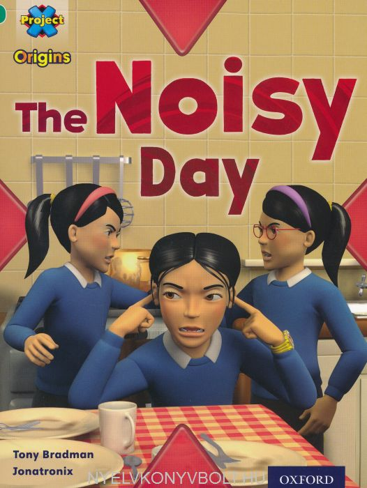 The Noisy Day - Project X