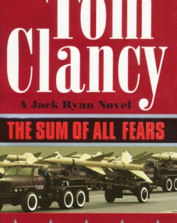 Tom Clancy: The Sum of All Fears - Jack Ryan/John Clark Universe Volume 7