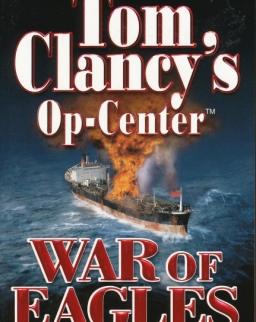 Tom Clancy: War of Eagles - Op-Center Universe Volume 12