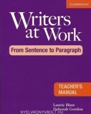 Writers at Work from Sentence to Paragraph Teacher's Manual