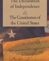 The Declaration of Independence & The Constitution of the United States