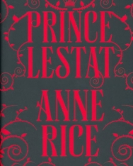Anne Rice: Prince Lestat