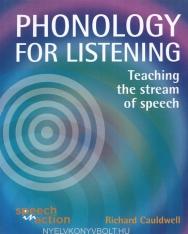 Phonology for Listening - Teaching the stream of speech